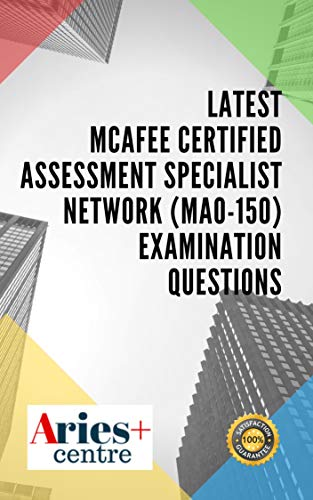 Latest McAfee Certified Assessment Specialist Network (MA0-150) Examination Questions (English Edition)