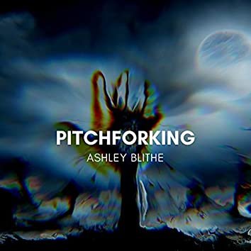 Pitchforking