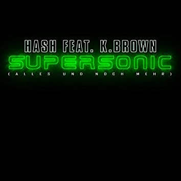 Supersonic (Alles und noch mehr)