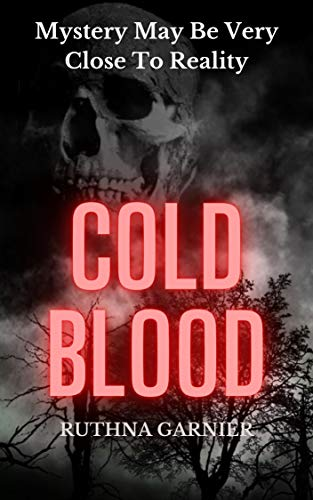 Cold Blood: Horror (Terror Book 1) (English Edition)