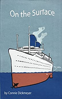 [Connie Dickmeyer, Greg McDonald, Alex deVoogt]のOn the Surface: My Thirty Year Career In Cruise Entertainment (English Edition)