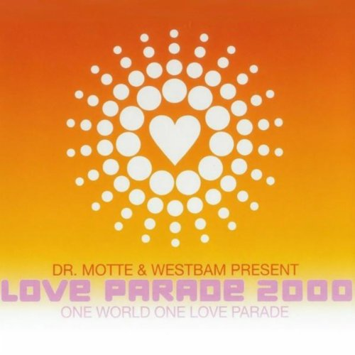 Love Parade 2000 (One World One Loveparade)
