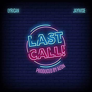 Last Call (feat. Jay Wise)