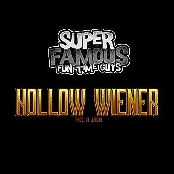 Hollow Wiener
