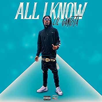 All I Know (feat. T Montana)