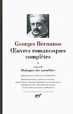Oeuvres romanesques complètes/Dialogues des carmélites (Tome 2) de Georges Bernanos