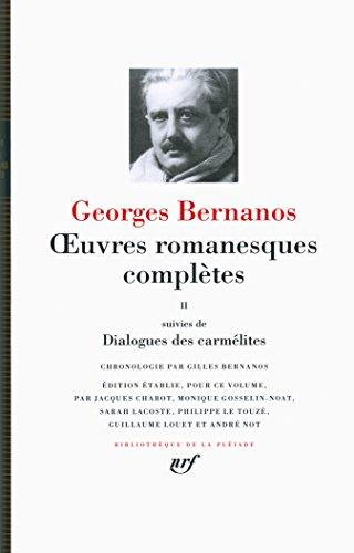 Oeuvres romanesques complètes/Dialogues des carmélites (Tome 2)