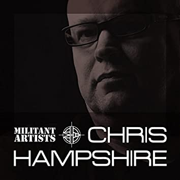 Militant Artists Presents... Chris Hampshire
