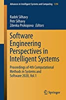 Software Engineering Perspectives in Intelligent Systems: Proceedings of 4th Computational Methods in Systems and Software 2020, Vol.1 (Advances in Intelligent Systems and Computing, 1294)