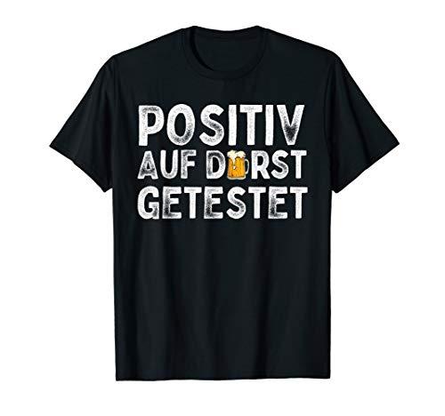 Positiv Auf Durst Getestet Lustiges Bier Bierchen Geschenk T-Shirt