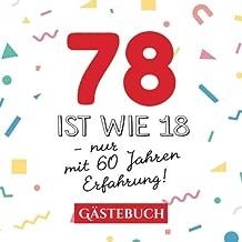 78 Ist Wie 18 Nur Mit 60 Jahren Erfahrung Gästebuch Zum