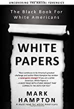 whitepapers: The Black Book For White Americans