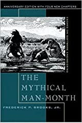 The Mythical Man-Month: Essays on Software Engineering, Anniversary Edition 2nd (second) edition Text Only Hardcover