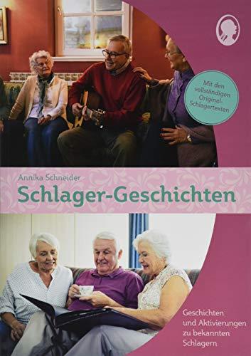 Schlager-Geschichten für Senioren: Geschichten zum Vorlesen, Mitsingen und Mitmachen (Praxis-Hefte)