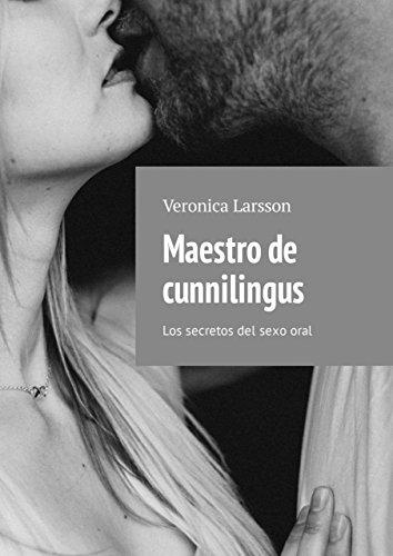 Maestro de cunnilingus: Los secretos del sexooral