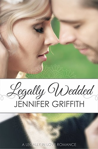 Legally Wedded: A Marriage of Convenience Romance (Legally in Love Book 2)