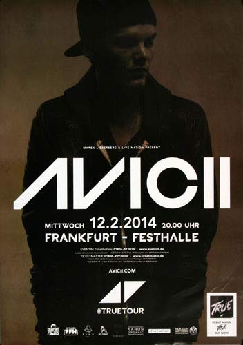 Avicii - True, Frankfurt 2014 » Konzertplakat/Premium Poster   Live Konzert Veranstaltung   DIN A1 «