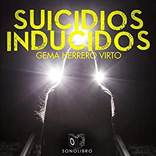 Suicidios inducidos [Induced Suicides] audiobook cover art