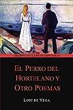 El perro del hortelano y Otro Poemas (Graphyco Clásicos Españoles)