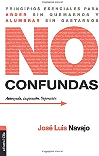 NO CONFUNDAS (Spanish Edition)