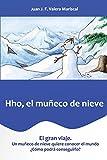 Hho el muñeco de nieve: El gran viaje