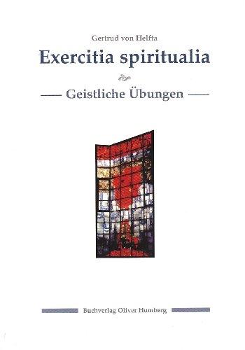 Exercitia spiritualia /Geistliche Übungen