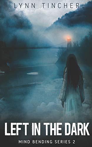 Image of Left in the Dark (Mind Bending Series)