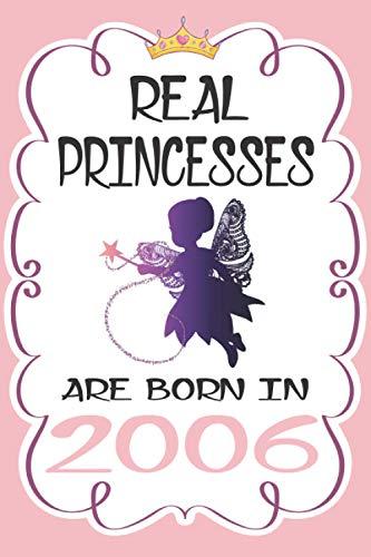Real Princesses Are Born In 2006: geburtstag 14 jahre mädchen,14 geburtstag geschenk, Notizbuch 120 Seiten (Englisch) Taschenbuch