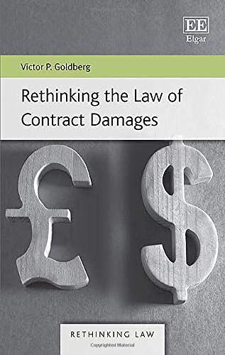Rethinking the Law of Contract Damages (Rethinking Law)