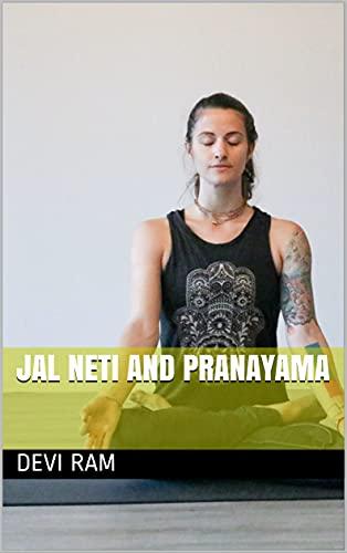 Jal Neti and Pranayama (English Edition)