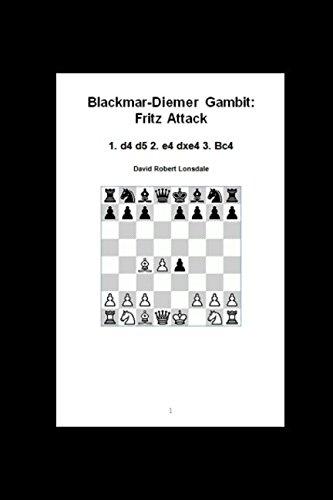 Blackmar-Diemer Gambit: Fritz Attack: 1. d4 d5 2. e4 dxe4 3. Bc4