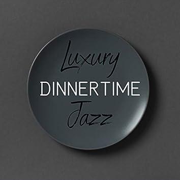 Luxury Dinnertime Jazz
