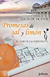 Promesas de sal y limón (El club de las Tulipanes 1)