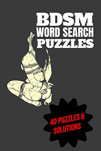 BDSM Word Search Puzzles 40 Puzzles & Solutions: BDSM Puzzle Book