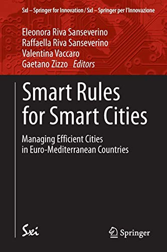 Smart Rules for Smart Cities: Managing Efficient Cities in Euro-Mediterranean Countries: 12