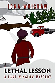 A Lethal Lesson: A Lane Winslow Mystery by [Iona Whishaw]