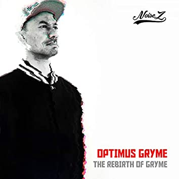 The Rebirth Of Gryme