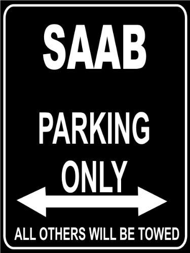 INDIGOS UG - Parkplatz - Parking Only SAAB - Parkplatzschild