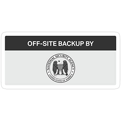 Sticker Vinyl Decal for Cars, Water Bottle, Fridge, Laptops NSA - Off-Site Backup Stickers (3 Pcs/Pack)
