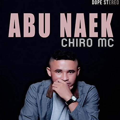 Abu Naek (feat. MR. DJII, REDO YOUNG B, JOLANDO & TIAN DJ) [Explicit]