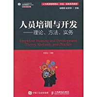 Staff training and development: theory. methods and practice(Chinese Edition)