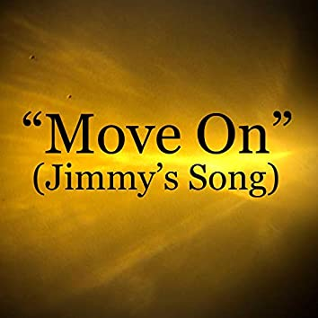 Move on (Jimmy's Song)