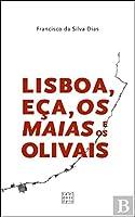 Lisboa, Eça, Os Maias e os Olivais (Portuguese Edition)