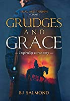 Grudges and Grace (Trial and Triumph)