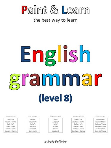 Paint & Learn: English grammar (level 8) (English Edition)