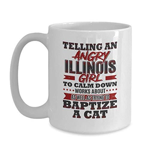 N\A Regalo Divertido de la Muchacha de Illinois - Dígale Que se calme como el Gato bautizado - Taza de café de cerámica Blanca Festival de Acción de Gracias de los Amigos