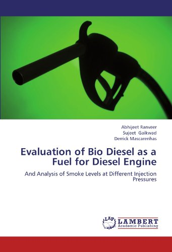 Evaluation of Bio Diesel as a Fuel for Diesel Engine: And Analysis of Smoke Levels at Different Injection Pressures