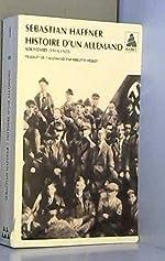 Histoire d'un Allemand - Souvenirs 1914-1933 de Sebastian Haffner