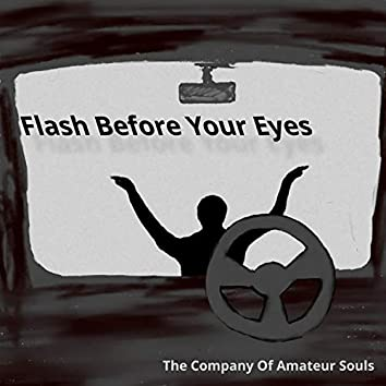 Flash Before Your Eyes