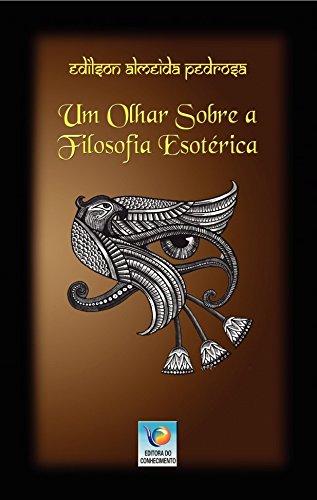 Um olhar sobre a filosofia esotérica